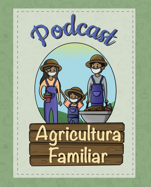 Podcast da Agricultura Familiar - InformaNutri nº10/2020